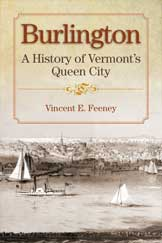 Burlington: A History of Vermont's Queen City