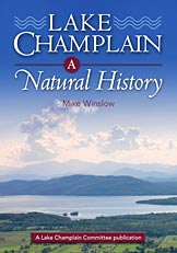 Lake Champlain: A Natural History by Mike Winslow